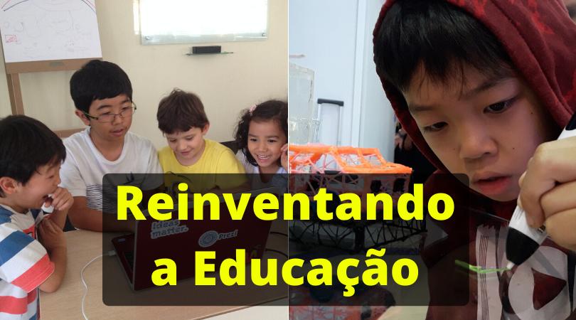 Reinventando a Educação – Pandemia: Crise ou Oportunidade