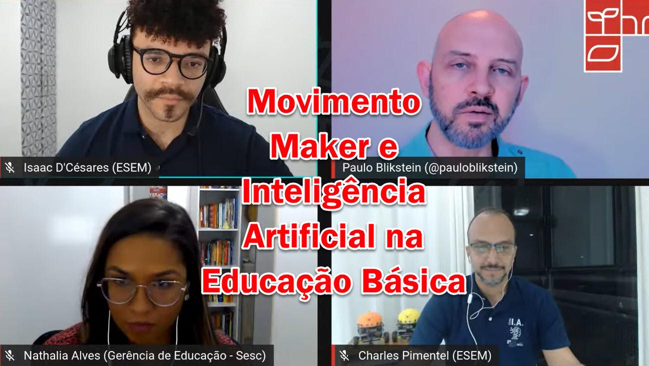 Live: Formação de professores, Movimento Maker e Inteligência Artificial na Educação Básica
